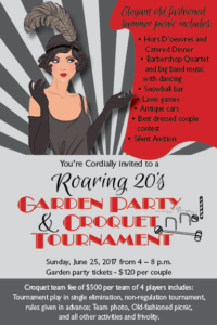 Roaring 20s Garden Party and Croquet Tournament @ Wayne and Linda Gadow Residence |  |  |