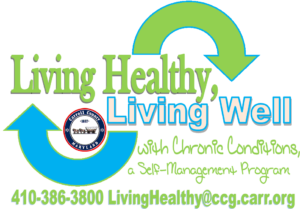 Living Healthy, Living Well with Chronic Conditions @ Taneytown Senior & Community Center |  |  |