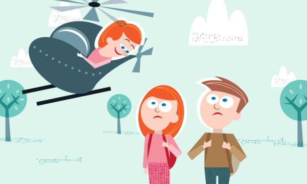 Over-Parenting, Over-Functioning, Over-Coddling